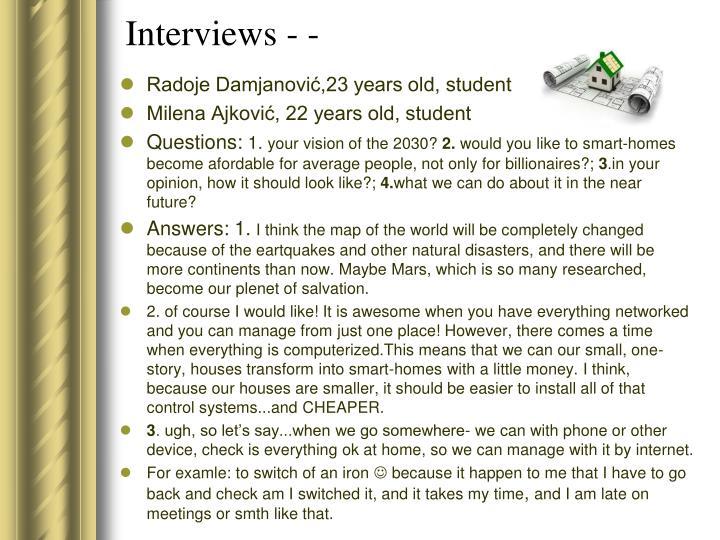 Interviews - -