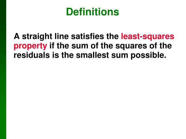 A straight line satisfies the