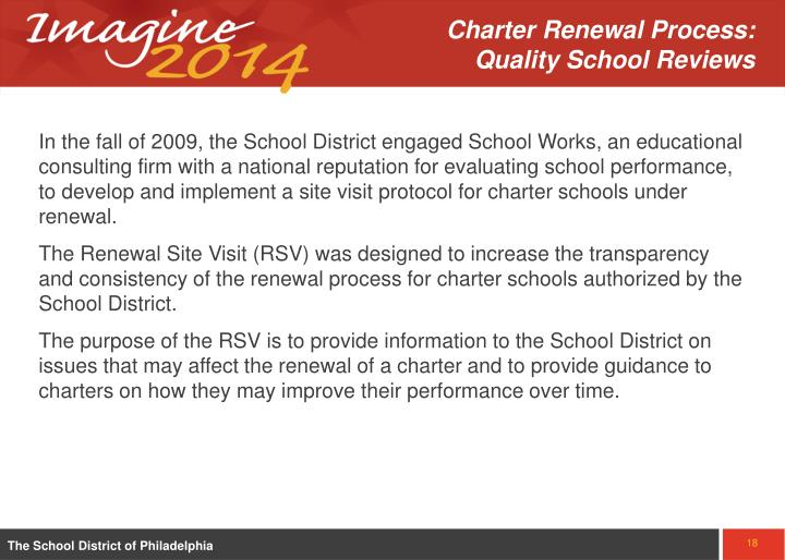 Charter Renewal Process:   Quality School Reviews