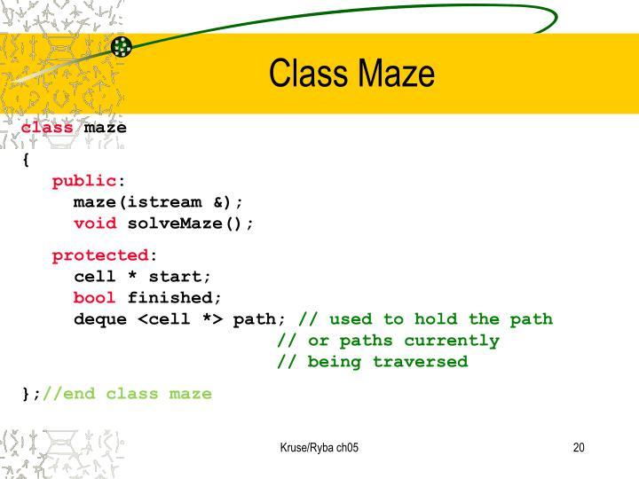 Class Maze