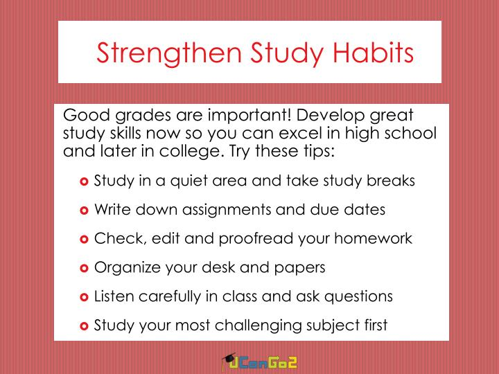 Strengthen Study Habits