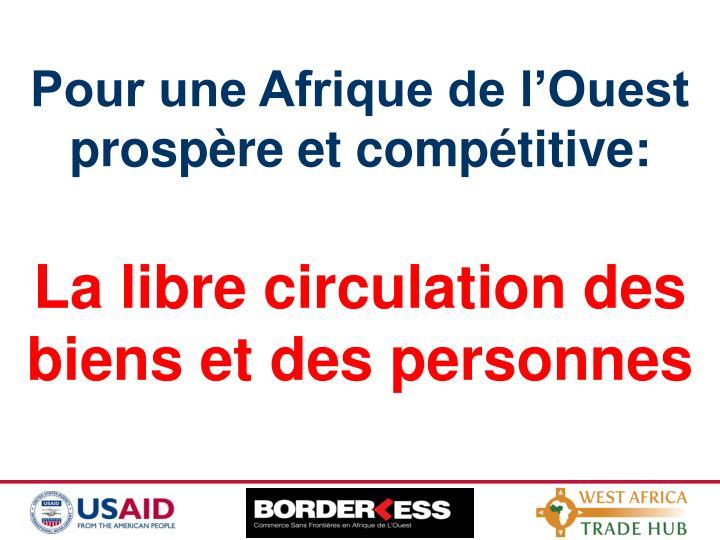 Pour une Afrique de l'Ouest prospère et compétitive: