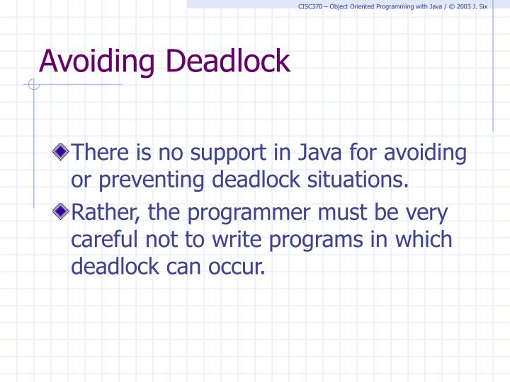 Avoiding Deadlock