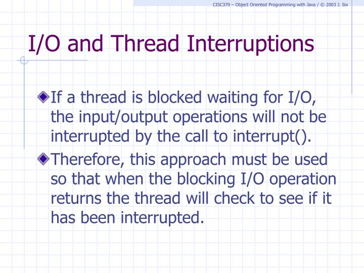 I/O and Thread Interruptions