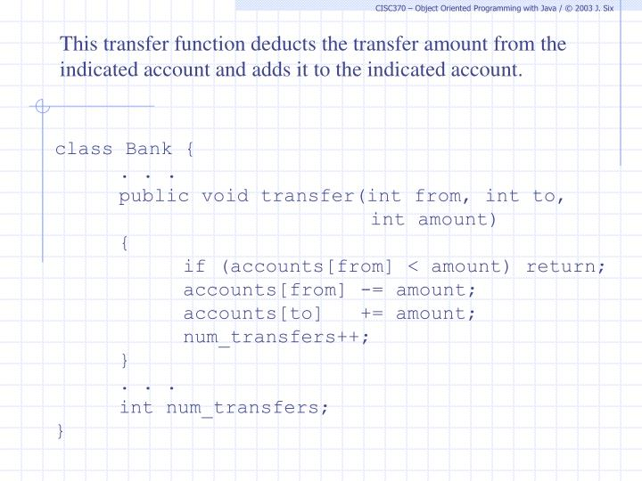 This transfer function deducts the transfer amount from the