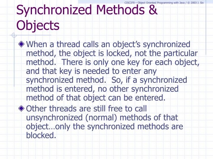 Synchronized Methods & Objects
