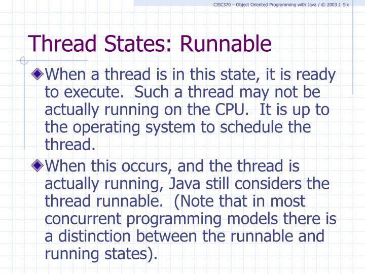 Thread States: Runnable