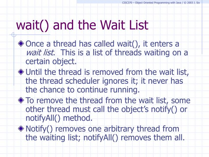 wait() and the Wait List