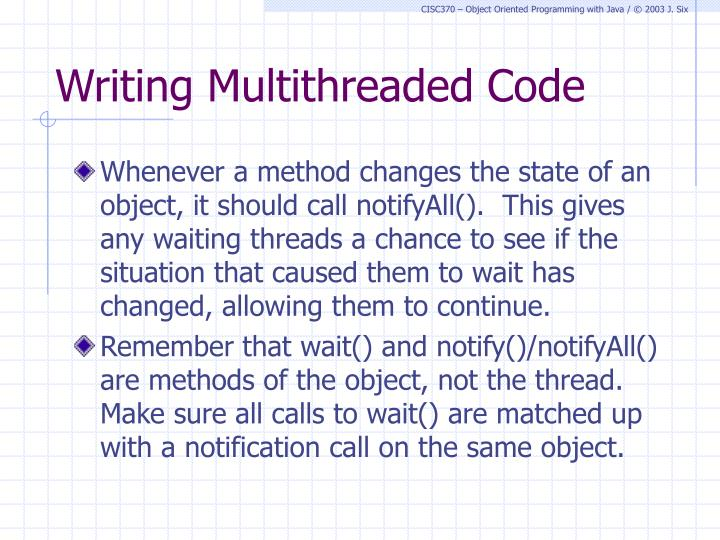 Writing Multithreaded Code