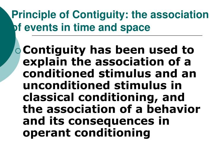 Principle of Contiguity: the association of events in time and space
