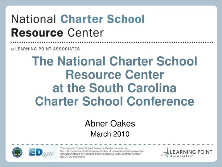 The National Charter School Resource Center