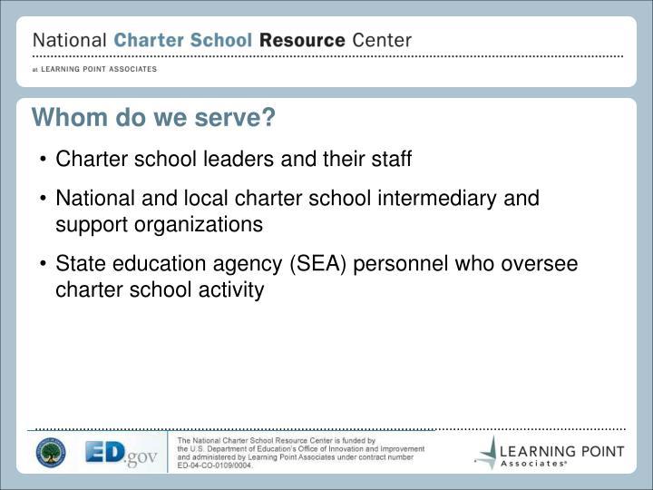 Whom do we serve?