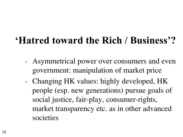 'Hatred toward the Rich / Business'?