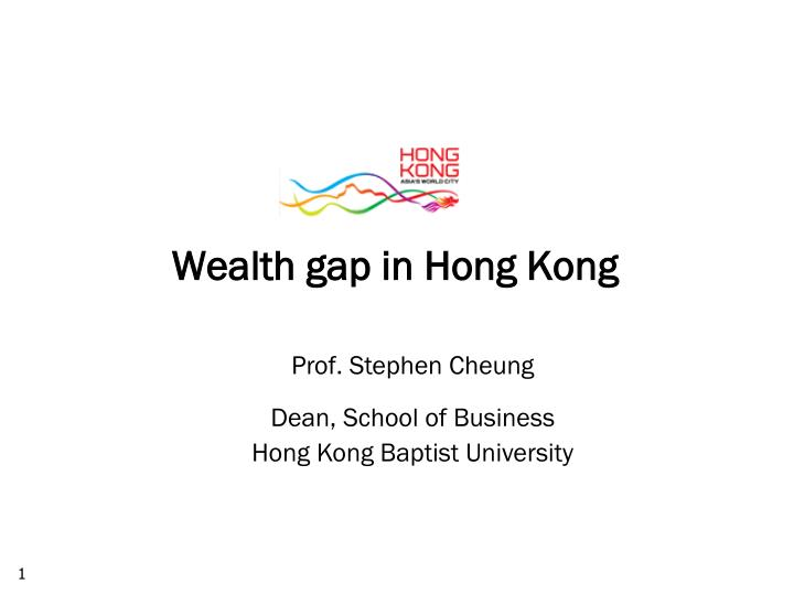 Wealth gap in Hong Kong