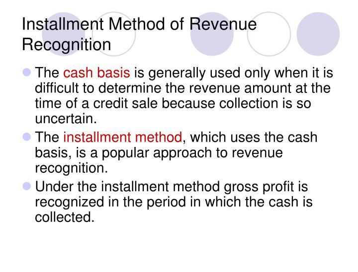 Installment Method of Revenue Recognition