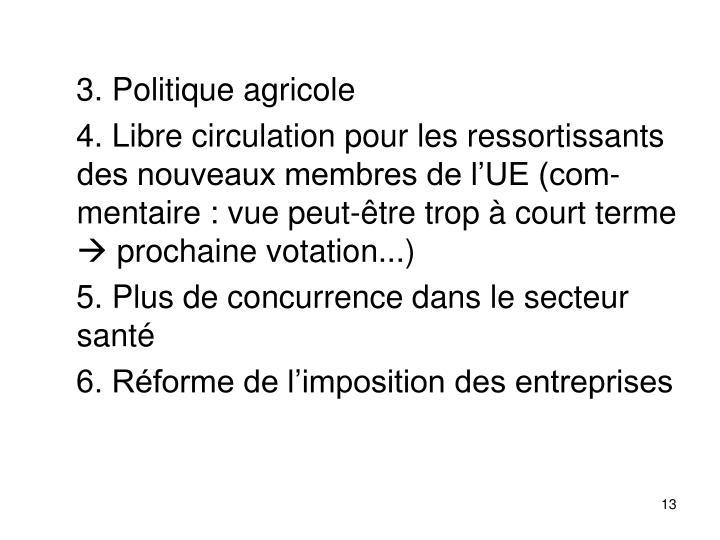 3. Politique agricole