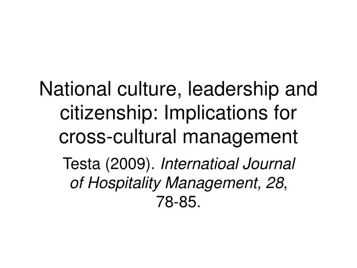 National culture leadership and citizenship implications for cross cultural management