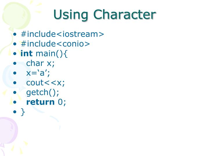 Using Character