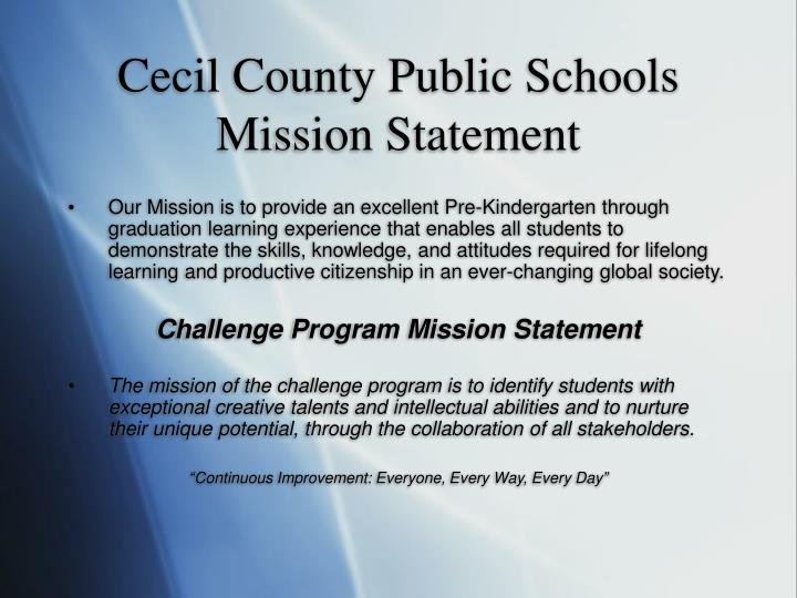 Cecil County Public Schools Mission Statement