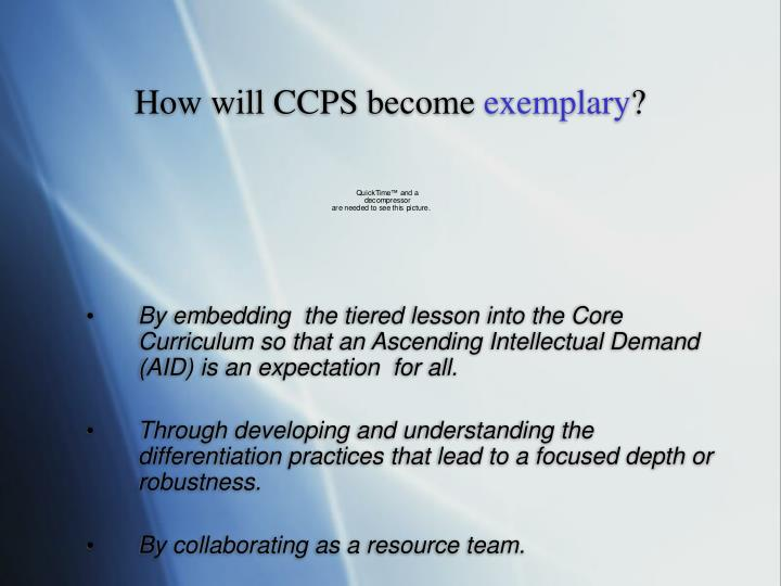 How will CCPS become