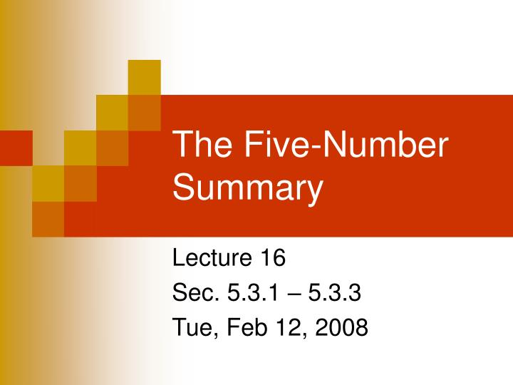 The five number summary