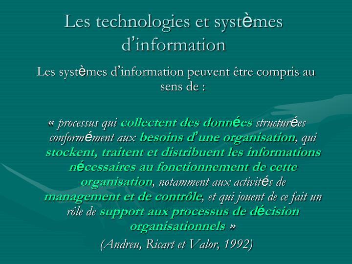 Les technologies et syst