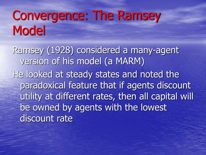 Convergence: The Ramsey Model