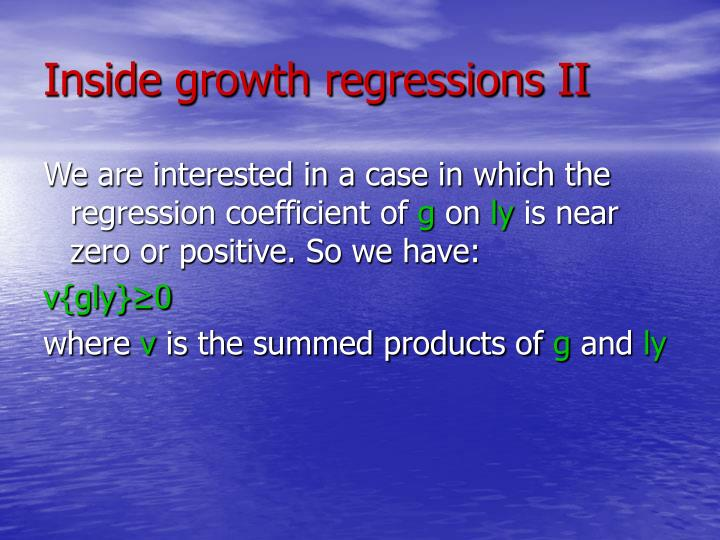 Inside growth regressions II