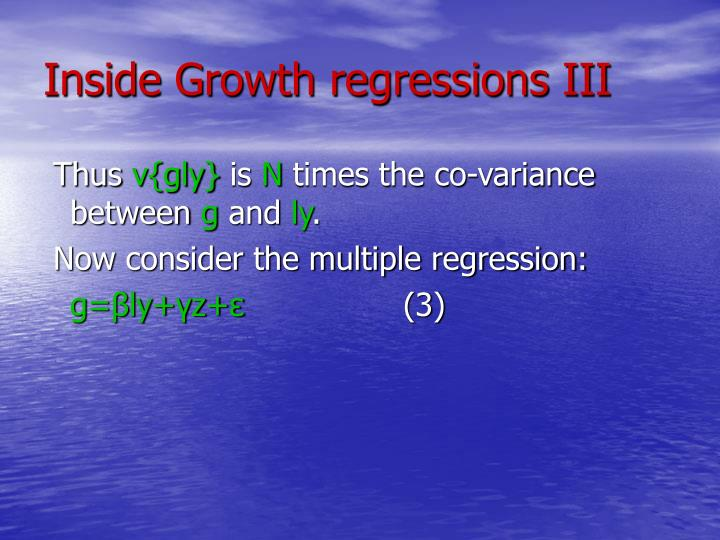 Inside Growth regressions III