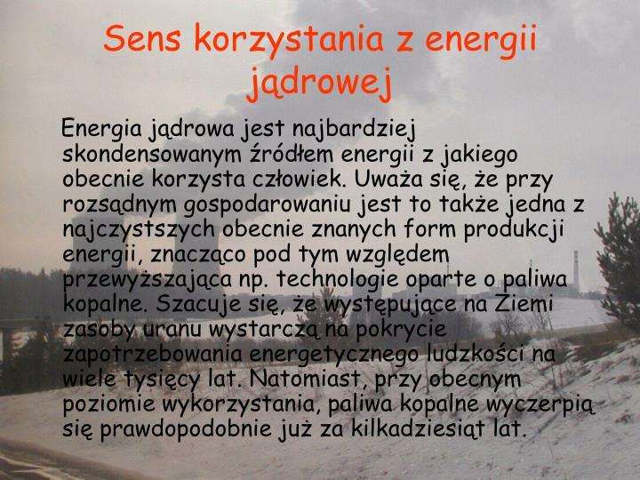 Sens korzystania z energii jądrowej