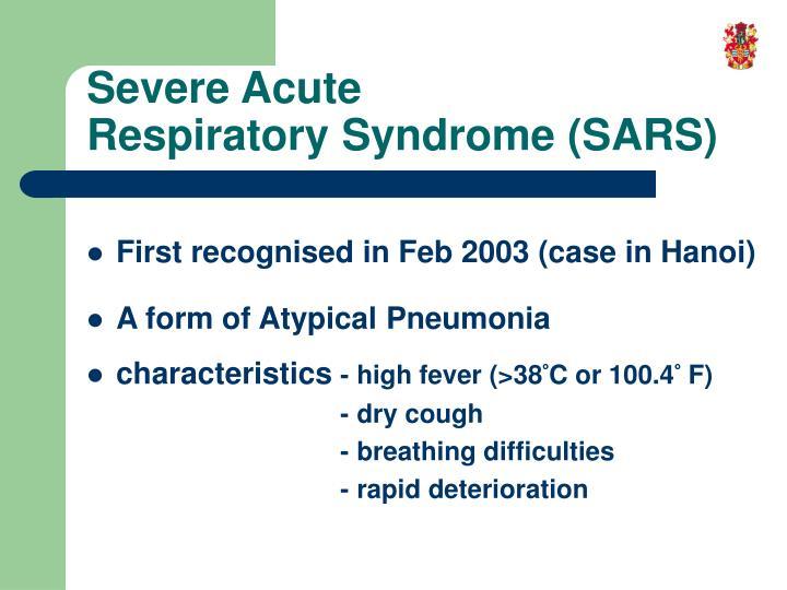 Severe Acute