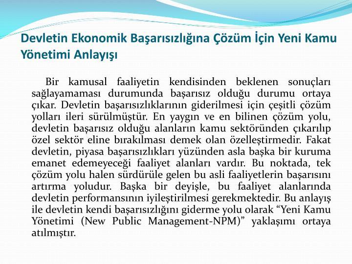Devletin Ekonomik Baarszlna zm in Yeni Kamu Ynetimi Anlay