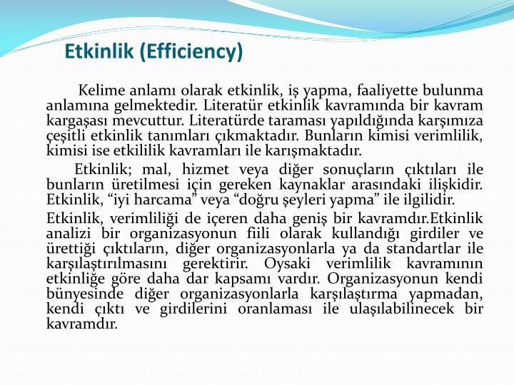Etkinlik (Efficiency)