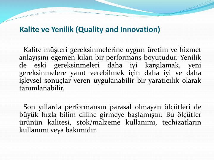 Kalite ve Yenilik (Quality and Innovation)