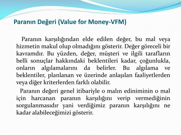 Parann Deeri (Value for Money-VFM)