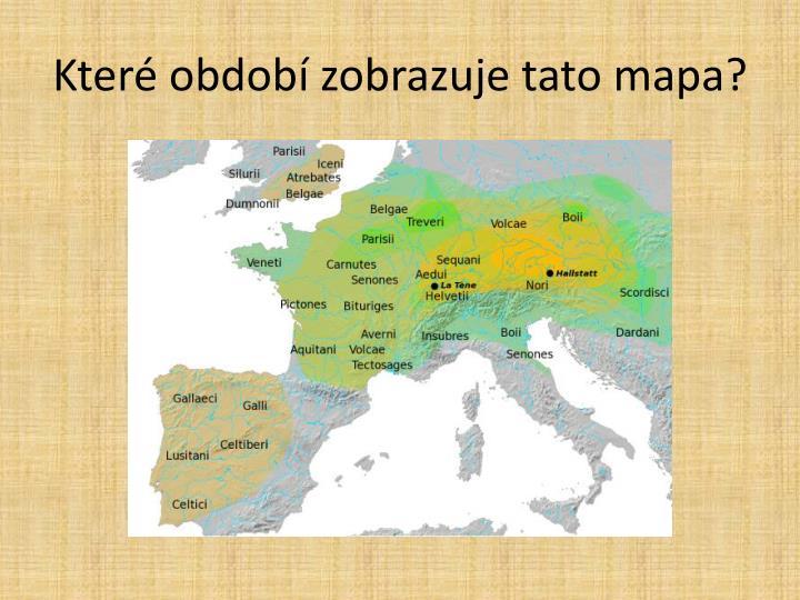 Které období zobrazuje tato mapa?