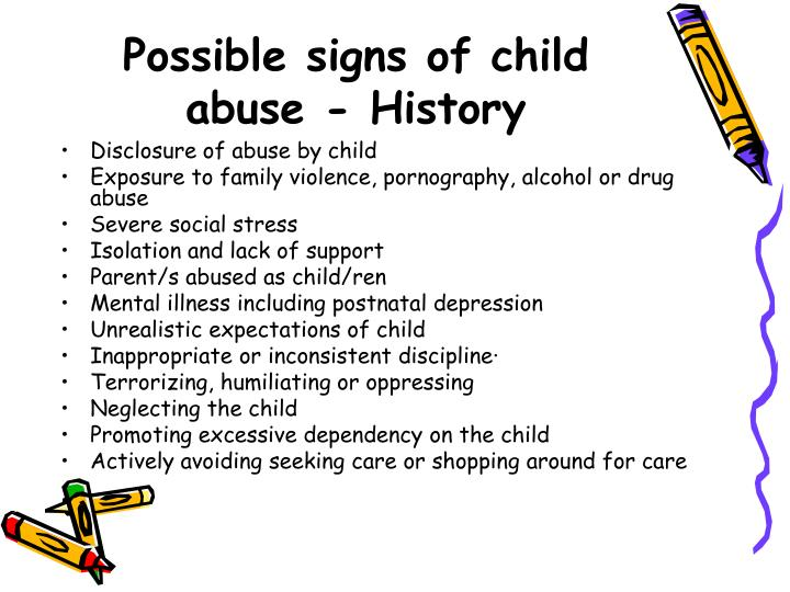 Possible signs of child abuse - History