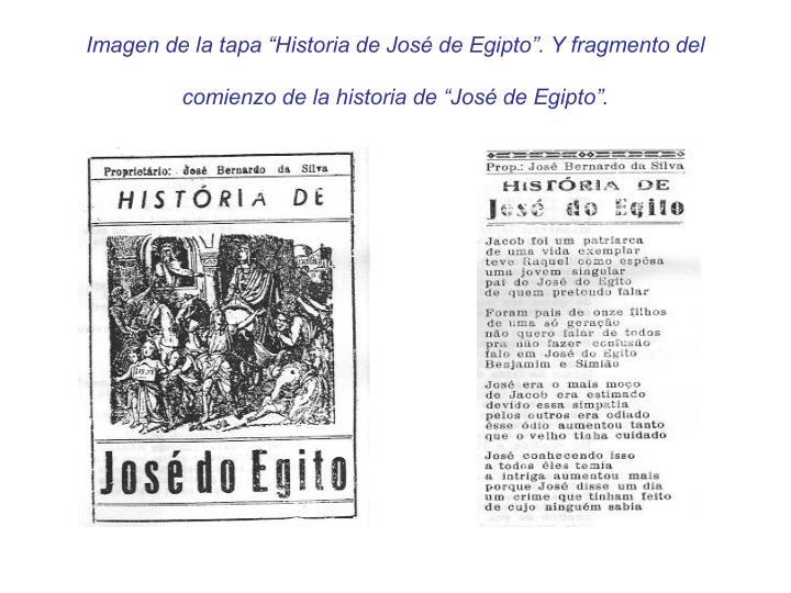 """Imagen de la tapa """"Historia de José de Egipto"""". Y fragmento del comienzo de la historia de """"José de Egipto""""."""
