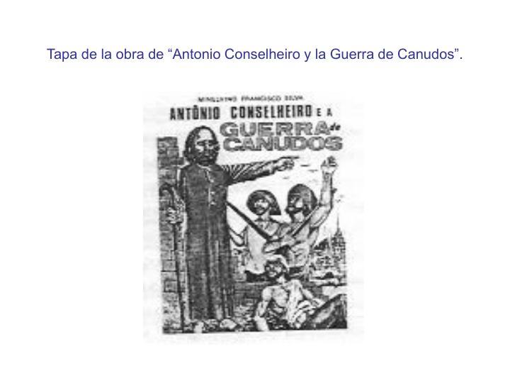 """Tapa de la obra de """"Antonio Conselheiro y la Guerra de Canudos""""."""