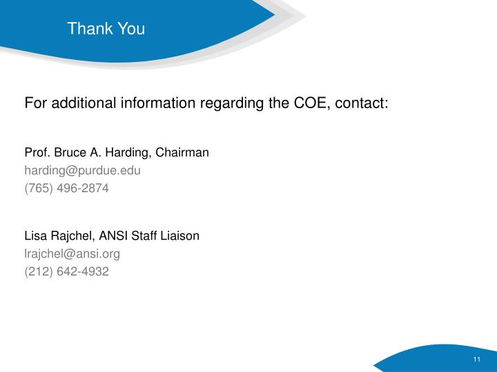 For additional information regarding the COE, contact: