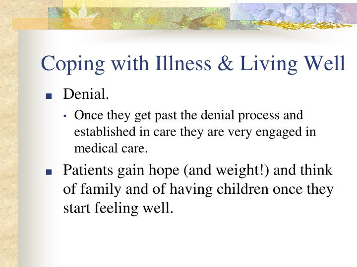 Coping with Illness & Living Well