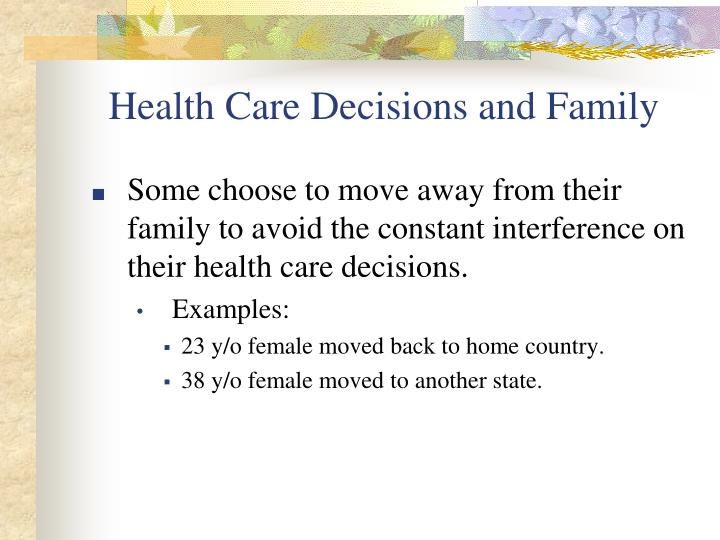 Health Care Decisions and Family