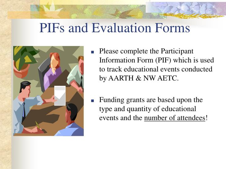 PIFs and Evaluation Forms