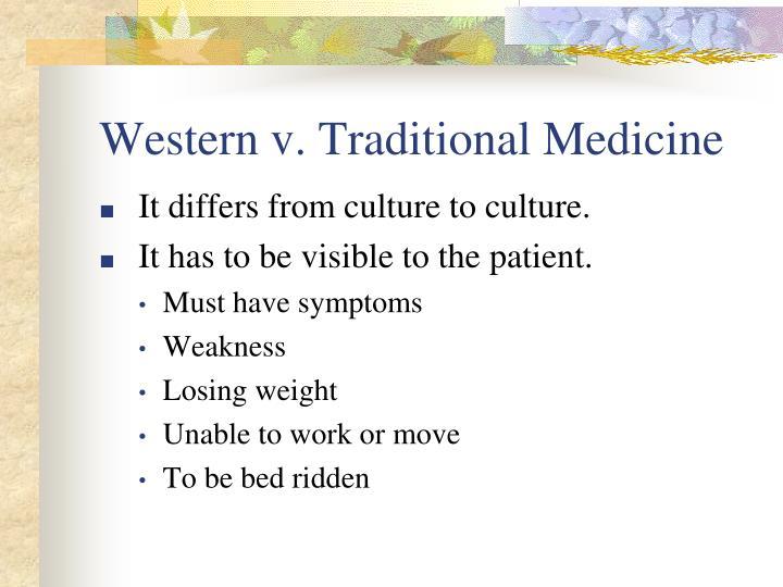 Western v. Traditional Medicine