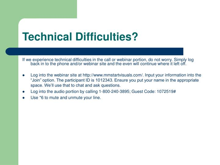Technical Difficulties?