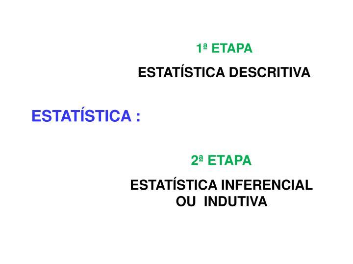 1ª ETAPA