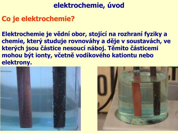 elektrochemie, úvod