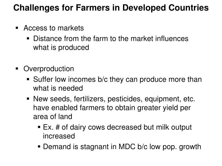 Challenges for Farmers in Developed Countries