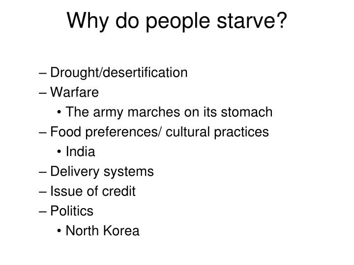 Why do people starve?