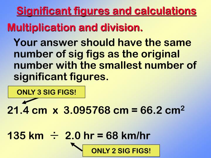 ONLY 3 SIG FIGS!